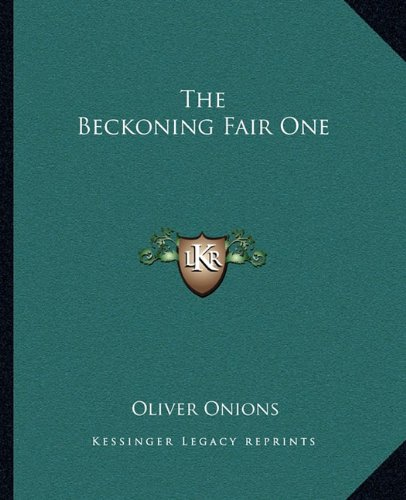 9781162688718: The Beckoning Fair One