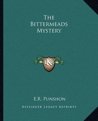 9781162688985: The Bittermeads Mystery