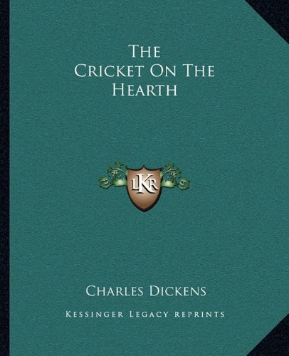 9781162691817: The Cricket On The Hearth