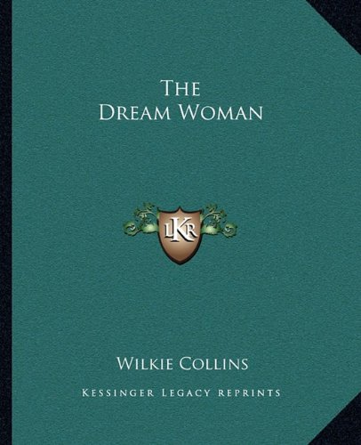 9781162693064: The Dream Woman