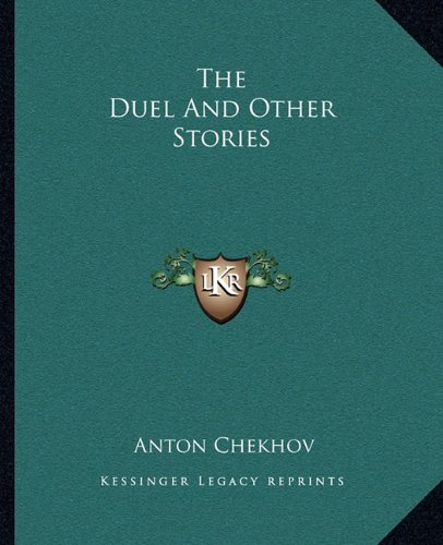 9781162693125: The Duel And Other Stories