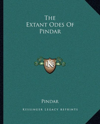 9781162694108: The Extant Odes Of Pindar