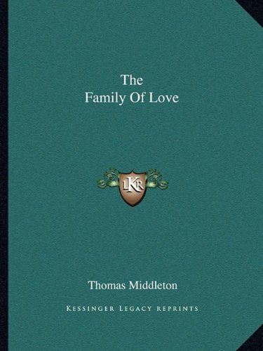 9781162694320: The Family Of Love