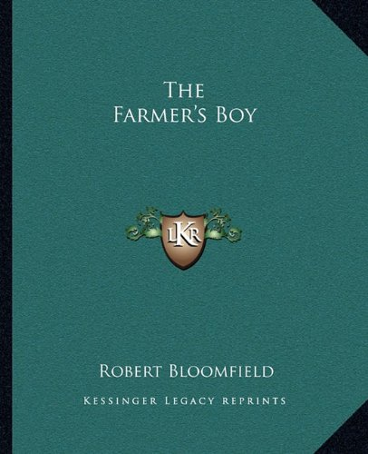 9781162694351: The Farmer's Boy