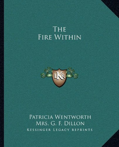 9781162694573: The Fire Within