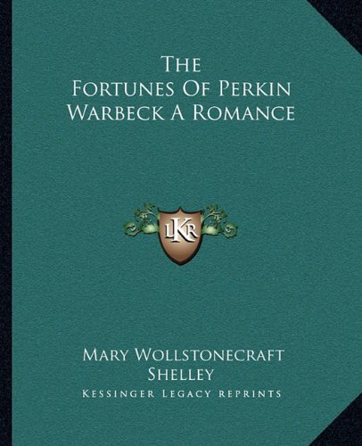 9781162695006: The Fortunes Of Perkin Warbeck A Romance