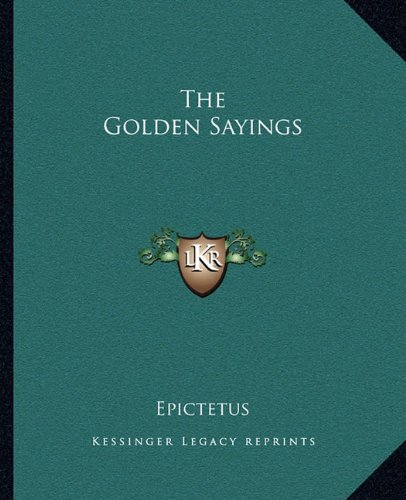 9781162695990: The Golden Sayings