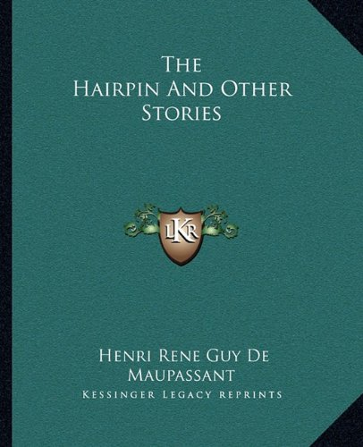 9781162696720: The Hairpin And Other Stories