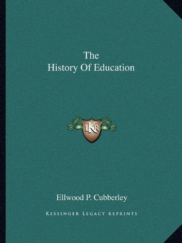 9781162697239: The History Of Education
