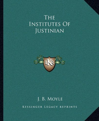 9781162698335: The Institutes Of Justinian