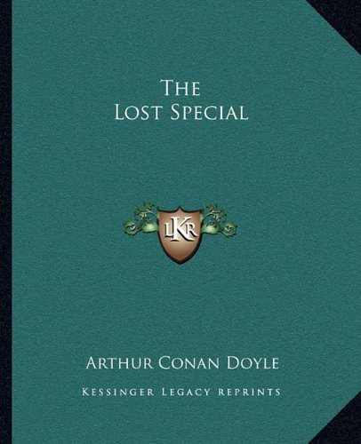 9781162700816: The Lost Special