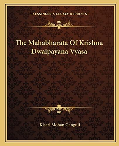 9781162701165: The Mahabharata Of Krishna Dwaipayana Vyasa