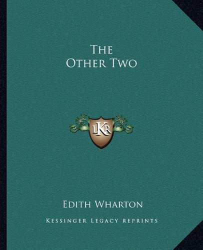 9781162703961: The Other Two