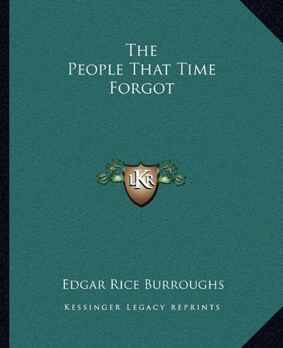 9781162704401: The People That Time Forgot