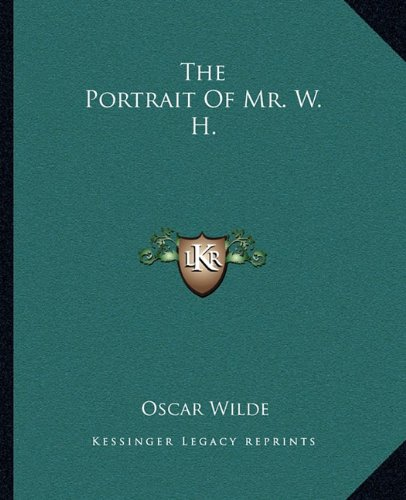 9781162705293: The Portrait of Mr. W. H.