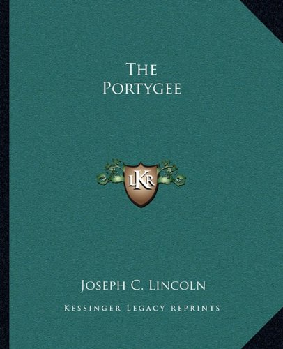 9781162705309: The Portygee