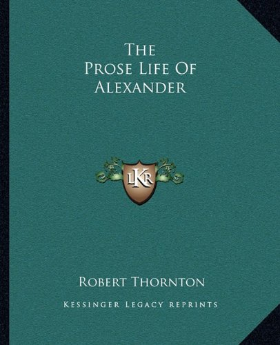 9781162705989: The Prose Life of Alexander