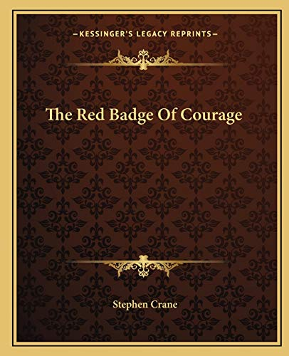 The Red Badge Of Courage (9781162706498) by Stephen Crane