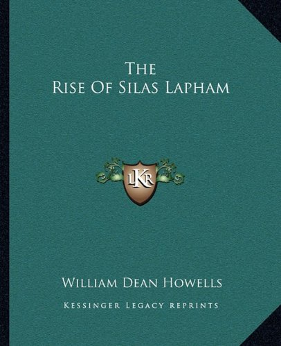 9781162706986: The Rise Of Silas Lapham
