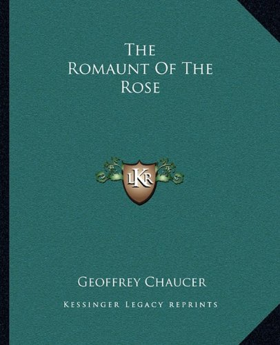 9781162707211: The Romaunt Of The Rose