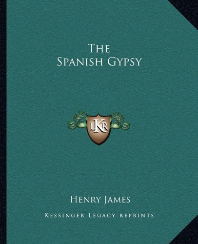 9781162708799: The Spanish Gypsy