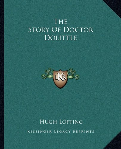 The Story Of Doctor Dolittle (1162709294) by Lofting, Hugh