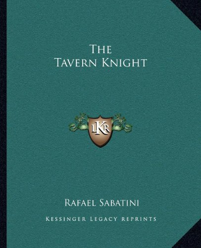 The Tavern Knight (1162710128) by Rafael Sabatini