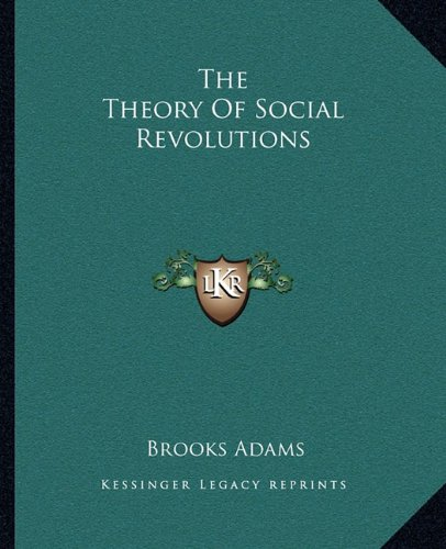 9781162710259: The Theory Of Social Revolutions