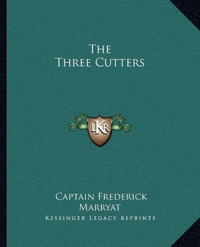 The Three Cutters (116271039X) by Captain Frederick Marryat