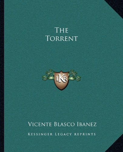 9781162710501: The Torrent
