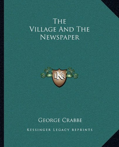 9781162711584: The Village And The Newspaper