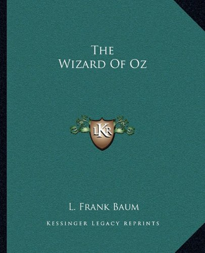 9781162712666: The Wizard of Oz