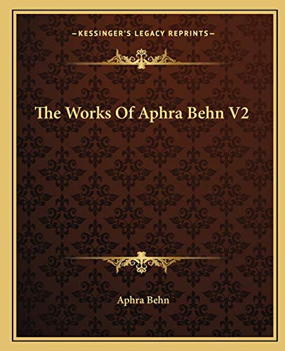 The Works Of Aphra Behn V2 (1162712821) by Aphra Behn