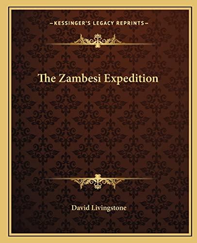 9781162713434: The Zambesi Expedition