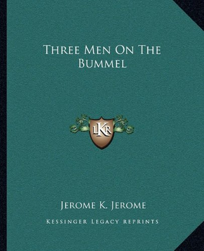9781162713830: Three Men On The Bummel