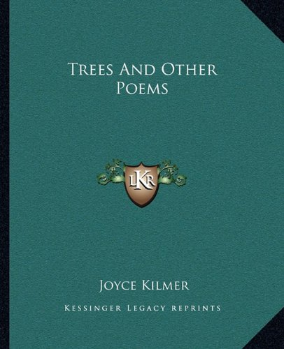 9781162714660: Trees and Other Poems