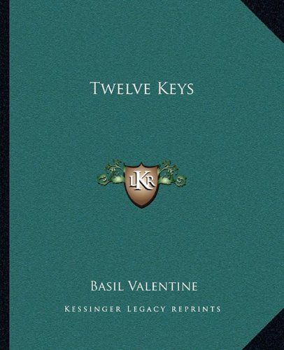 9781162714882: Twelve Keys