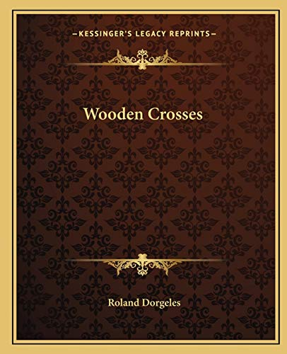 9781162717739: Wooden Crosses