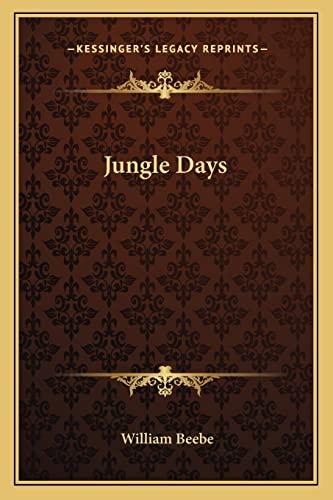 9781162719214: Jungle Days