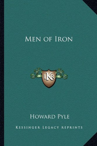 Men of Iron (116272241X) by Howard Pyle