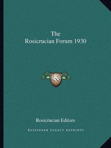 9781162722757: The Rosicrucian Forum 1930
