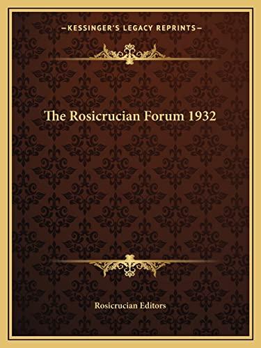 9781162722771: The Rosicrucian Forum 1932
