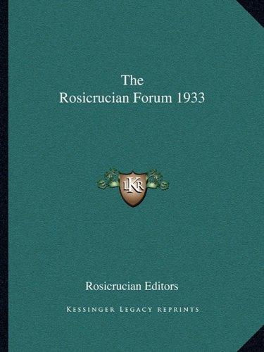 The Rosicrucian Forum 1933