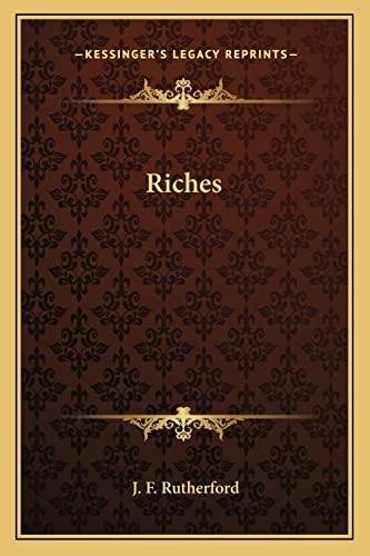 9781162726939: Riches