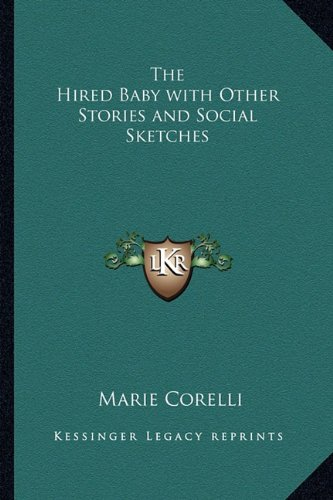 9781162727950: The Hired Baby with Other Stories and Social Sketches