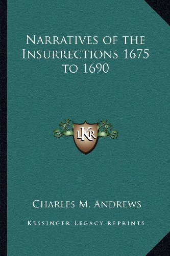 9781162728476: Narratives of the Insurrections 1675 to 1690