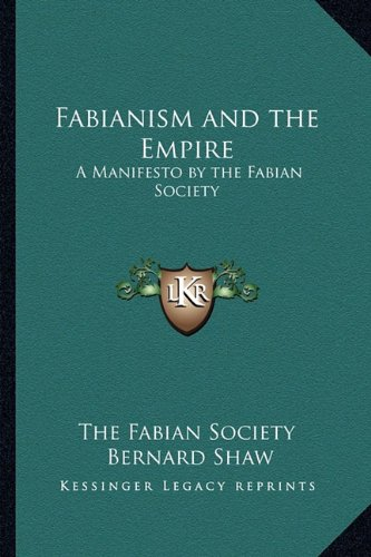 9781162728674: Fabianism and the Empire: A Manifesto by the Fabian Society
