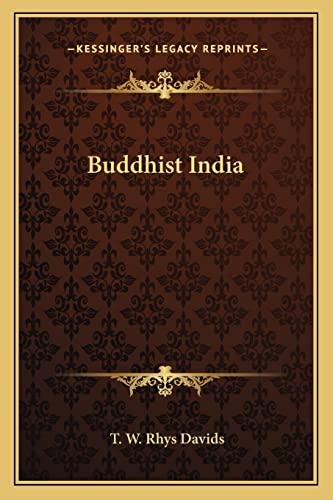 9781162731131: Buddhist India