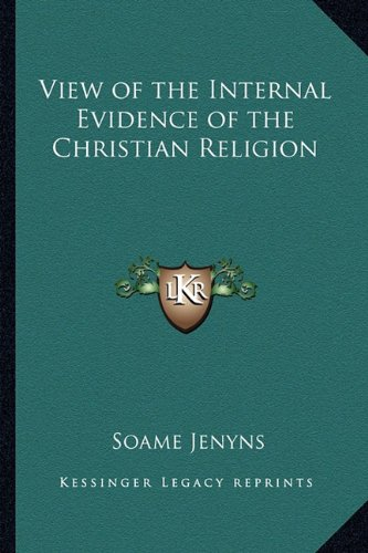 9781162731445: View of the Internal Evidence of the Christian Religion