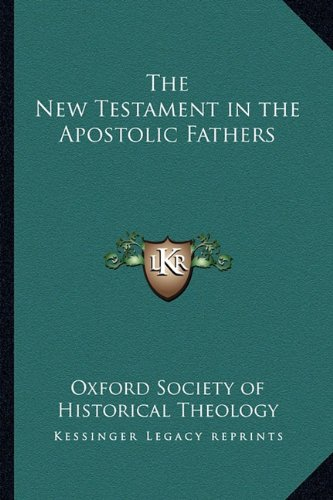 9781162731605: The New Testament in the Apostolic Fathers